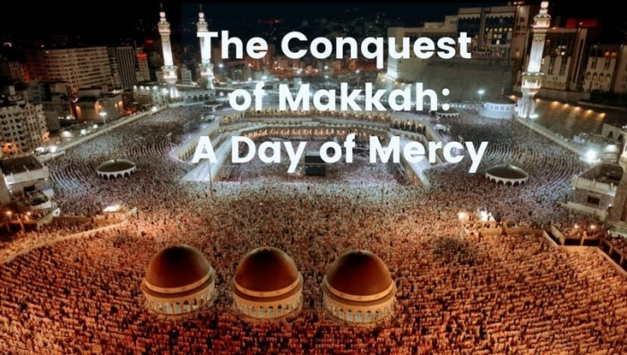 The-Conquest-of-Makkah_-a-Day-of-Mercy-min